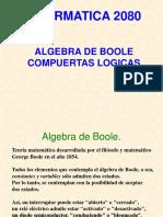 Informatica 2080 - Compuertas Logicas y Algebra de Boole