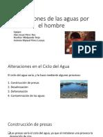 Alteraciones de Las Aguas Por El Hombre (Alan Josúe Pérez)
