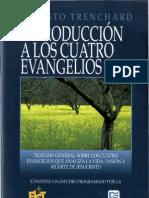 31385018 Ernesto Trenchard Introduccion a Los 4 Evangelios x JGuzman