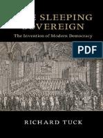 Richard Tuck-The Sleeping Sovereign_ The Invention of Modern Democracy-Cambridge University Press (2016).pdf