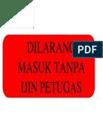 DILARANG MASUK TANPA IJIN PETUGAS.docx