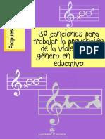 150 canciones para trabajar la prevención de la violencia de género en el marco educativo [Propuesta_Pedagogica].pdf · versión 1.pdf