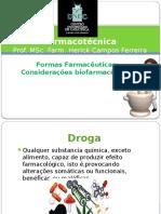 Aula 1 - Formas Farmacêuticas - Considerações biofarmacêuticas.pptx
