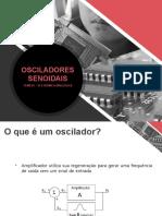 Slide 01 - Osciladores Senoidais