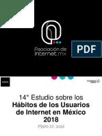 14+Estudio+sobre+los+Ha_bitos+de+los+Usuarios+de+Internet+en+Me_xico+2018+versio_n+pu_blica.pdf