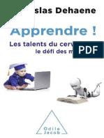 Apprendre ! Les Talents Du Cerveau, Le Défi Des Machines - Stanislas Dehaene