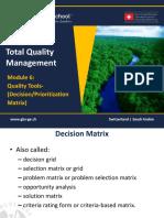 1465651026 TQM - 601 Module 6- Quality Tools - Decision-Prioritization Matrix