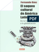 El Saqueo Cultural de America Latina y El Caribe, El - Fernando Baez