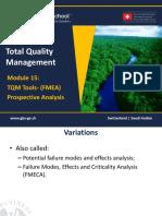 1465651224 TQM - 601 Module 15- Quality Prospective Analysis (FMEA)