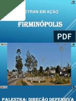 Palestra Direção Defensiva Firminópolis