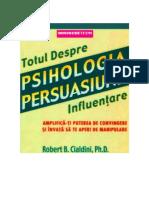 Robert Cialdini - Psihologia Persuasiunii