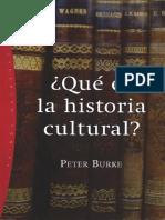 Burke, Peter - Qué es la historia cultural