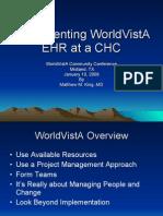 Iimplementing World Vista Ehr at Chc- Matt King