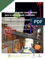 El Diseño Integrado como proceso para la obtención de resultados innovadores. Análisis de tres casos de Estudios Cordobeses. Mgter. Arq. Pedro Cufré