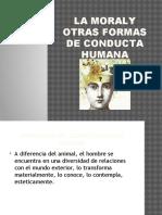 La Moraly Otras Formas de Conducta Humana