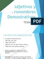 Tema 3 (Adjetivos y Pronombres Demostrativos)