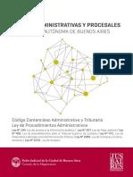 Codigo Contencioso administrativo y Tributario y  Ley de Procedimientos Administrativos de la Ciudad Autónoma de Buenos Aires