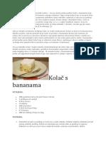 Kolac Sa Bananama i Keksom
