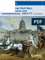 [Alan Farmer] Access to History - The American Civil War - Causes, Courses and Consequences 1803-1877, 4th Edition.pdf