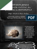 Slide 04 - Estratégias para a Intervenção escolar dos prejuízos na matemática.pdf