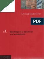Tomo 2 Tratado de Rehabilitacion Metodologia de La Restauracion y de La Rehabilitacion