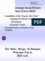 Future Strategic Issues and Warfare Circa 2025