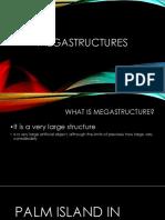 MEGASTRUCTURES CMPM report continuation.pptx