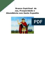 Pacto Branco Espiritual  de Riqueza, Prosperidade e Abundância com Santo Expedite.pdf