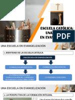 Escuela Católica Una Escuela en Evangelización