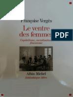 VERGÈS, Françoise - Le Ventre Des Femmes