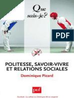 Politesse, Savoir-Vivre Et Rela - Dominique Picard
