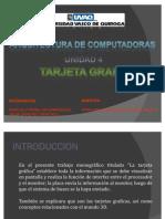 Unidad 4, Tarjetas Graficas[1]