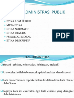 Etika Administrasi Publik Ok