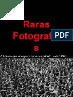 Raras Fotografias Historicas