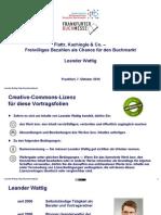 Flattr, Kachingle & Co. - Freiwilliges Bezahlen als Chance für den Buchmarkt