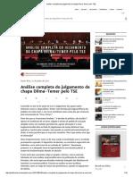 Análise Completa Do Julgamento Da Chapa Dilma-Temer Pelo TSE