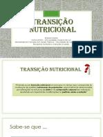 Transição Nutricional - Aula 03-06
