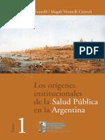 origenes institucionales salud publica arg Tomo 1.pdf