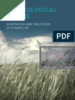 2011. Technological Nature - Peter Kahn