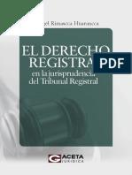 El Derecho Registral en La Jurisprudencia