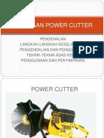 Kegunaan Power Cutter