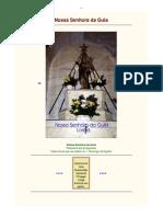 A Nossa Senhora da Guia padroeira dos emigrantes. A Padroeira de Loriga é Santa Maria Maior