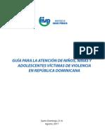 Guía Para La Atención de Niños, Niñas y Adolescentes Víctimas de Violencia en República Dominicana