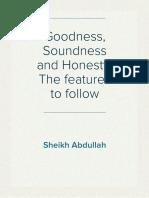 Goodness, Soundness and Honesty