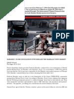 General Michael Rose 'Serbs Responsible for Markale Market Shelling'