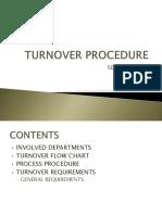 Turn Over Procedure