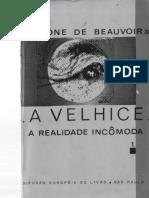 BEAUVOIR. a Velhice - A Realidade Incomoda