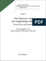AAWG.nf 05 Klaus Herbers Das Papsttum Und Das Vielgestaltige Italien Hundert Jahre Italia Pontificia 2009