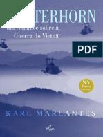 Matterhorn - Um Romance Sobre a Guerra Do Vietna - Karl Marlantes