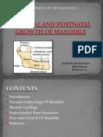 prenatalandpostnatalgrowthofmandible-140127014116-phpapp02